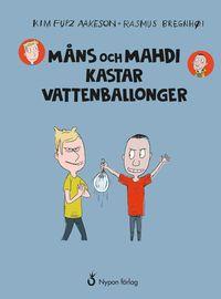 bokomslag Måns och Mahdi kastar vattenballonger