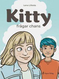 bokomslag Kitty frågar chans
