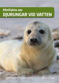 bokomslag Minifakta om djurungar vid vatten