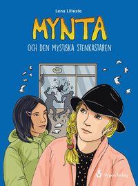 bokomslag Mynta och den mystiska stenkastaren