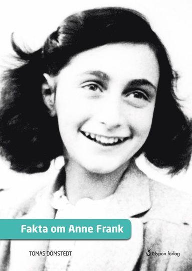 bokomslag Fakta om Anne Frank