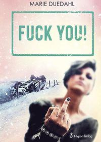 bokomslag Fuck you!