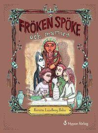 bokomslag Fröken Spöke och mumien