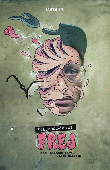 bokomslag Fifty shades of Frej