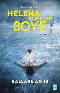 bokomslag Kallare än is