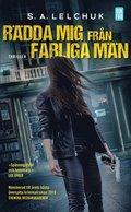 bokomslag Rädda mig från farliga män