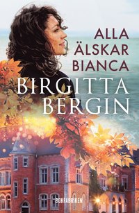 bokomslag Alla älskar Bianca