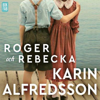 bokomslag Roger och Rebecka
