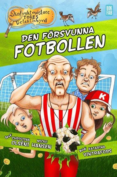bokomslag Den försvunna fotbollen