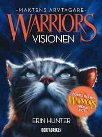 bokomslag Warriors 3. Visionen