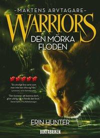 bokomslag Warriors 3. Den mörka floden