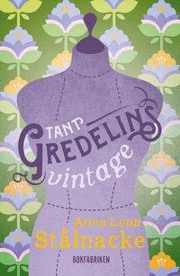 bokomslag Tant Gredelins Vintage
