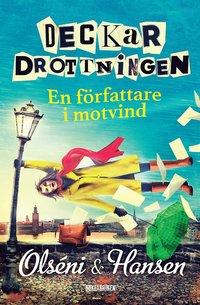 bokomslag Deckardrottningen : en författare i motvind