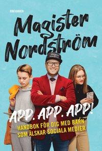 bokomslag App, app, app - handbok för dig med barn på sociala medier