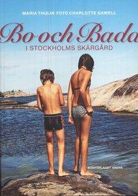 bokomslag Bo och bada i Stockholms skärgård