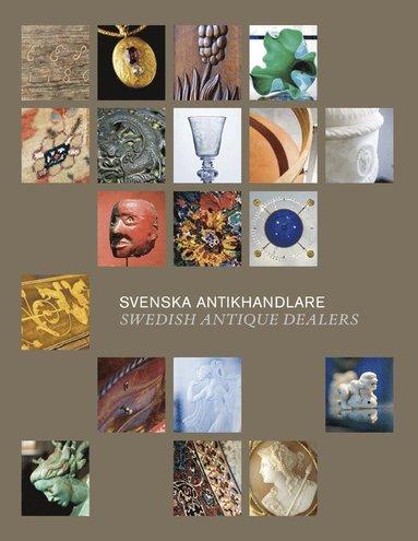 bokomslag Svenska antikhandlare = Swedish Antique Dealers