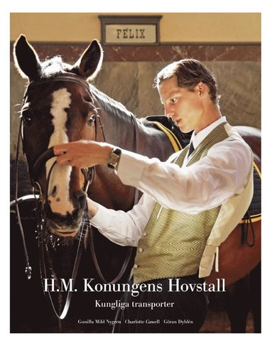 bokomslag H.M. Konungens Hovstall : kungliga transporter