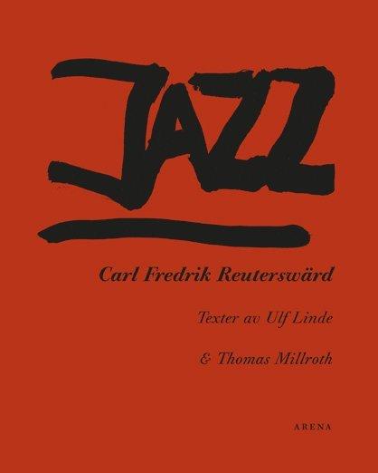 Jazz : Carl Fredrik Reuterswärd 1
