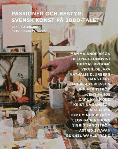 bokomslag Passioner och bestyr : svensk konst på 2000-talet