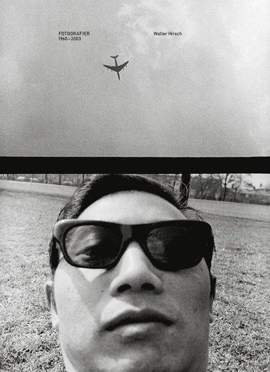 bokomslag Fotografier 1960-2003 Walter Hirsch