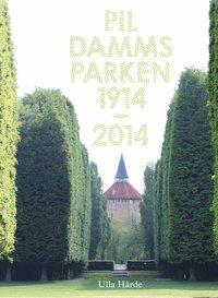 bokomslag Pildammsparken : 1914-2014