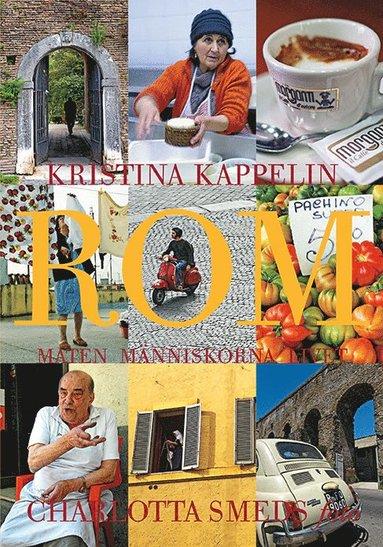 bokomslag Rom : maten, människorna, livet