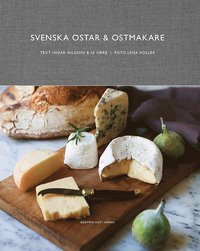 bokomslag Svenska ostar & ostmakare