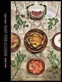 bokomslag Mat för gudar: Libanesisk matkultur från Beirut Café
