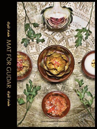bokomslag Mat för gudar : libanesisk matkultur från Beirut Café