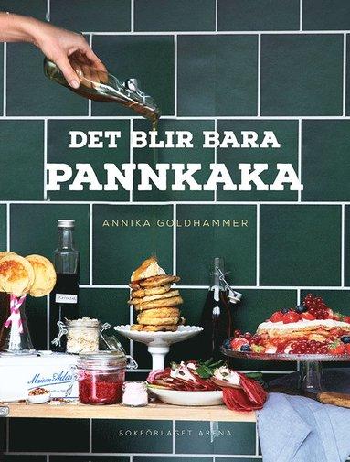 bokomslag Det blir bara pannkaka