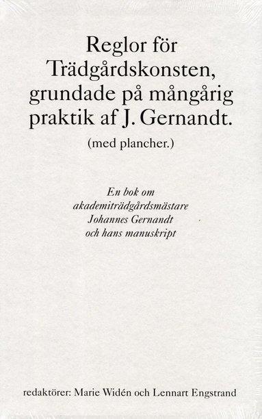 bokomslag Reglor för Trädgårdskonsten, grundade på mångårig praktik af J. Gernandt.