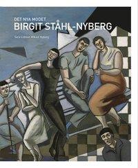 bokomslag Det nya modet : Birgit Ståhl-Nyberg