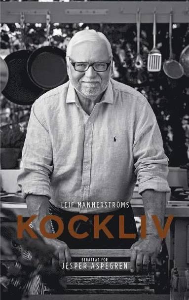 bokomslag Leif Mannerströms kockliv