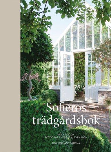 bokomslag Sofieros trädgårdsbok