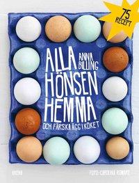 bokomslag Alla hönsen hemma och färska ägg i köket