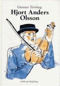 bokomslag Hjort Anders Olsson : Spelman, Artist