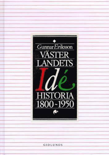 bokomslag Västerlandets idéhistoria 1800-1950