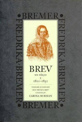 bokomslag Brev : 1821-1852 : ny följd, tidigare ej samlade och tryckta brev