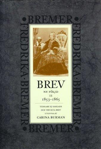 bokomslag Brev : 1853-1865 : ny följd, tidigare ej samlade och tryckta brev