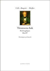 bokomslag Skrifter Törnrosens bok Bd 4, Drottningens juvelsmycke : duodesupplagan