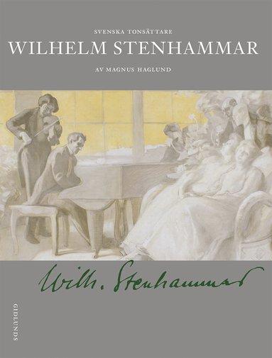 bokomslag Wilhelm Stenhammar