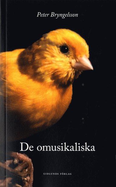 bokomslag De omusikaliska