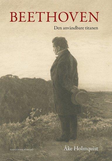 bokomslag Beethoven : den användbare titanen