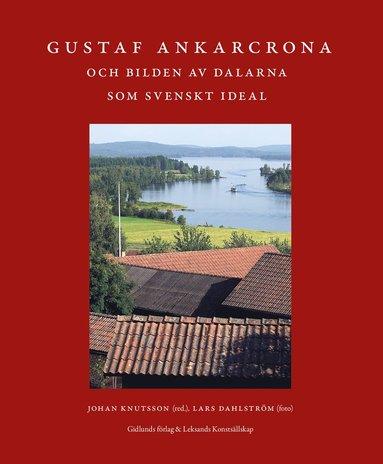 bokomslag Bilden av Dalarna som svenskt ideal