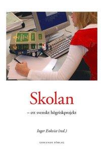 bokomslag Skolan - Ett Svenskt Högriskprojekt