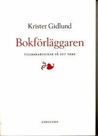 bokomslag Bokförläggaren : tillbakablickar på ett yrke