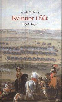 bokomslag Kvinnor i fält : 1550-1850