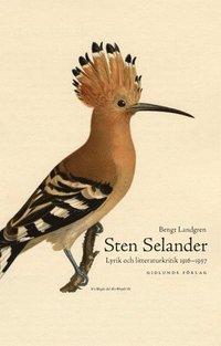 bokomslag Sten Selander : lyrik och litteraturkritik 1916-1957
