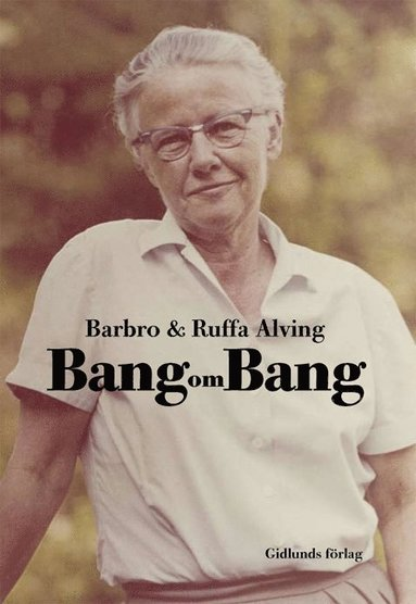 bokomslag Bang om Bang