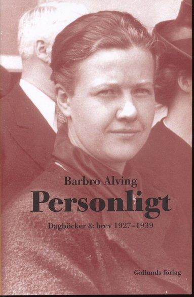 bokomslag Personligt : dagböcker & brev 1927-1939